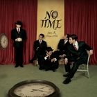 NO TIME  (Normal Edition) (Japan Version)