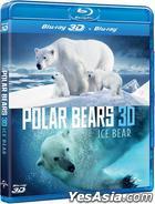 Polar Bears: Ice Bear (Blu-ray) (2D + 3D) (Hong Kong Version)