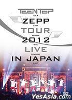 Teen Top - Teen Top Zepp Tour 2012 Live In Japan (2DVD + Photobook) (Korea Version)