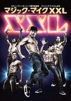Magic Mike XXL (Japan Version)