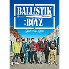 BALLISTIK BOYZ (ALBUM + DVD + GOODs) (First Press Limited Edition) (Japan Version)