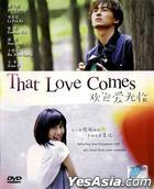 That Love Comes (DVD) (End) (English Subtitled) (Malaysia Version)