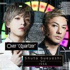 Over 'Quartzer' (SINGLE+DVD) (Japan Version)