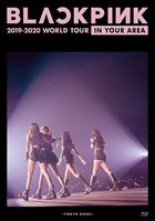 BLACKPINK 2019-2020 WORLD TOUR IN YOUR AREA [BLU-RAY]  (普通版)(日本版)