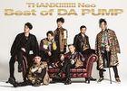 THANX!!!!!!! Neo Best of DA PUMP (2CD+DVD) (First Press Limited Edition) (Japan Version)