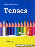 English in Motion Tenses Book 1