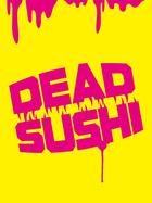 DEAD SUSHI Special Edition  (Blu-ray)(First Press Limited Edition)(Japan Version)