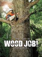 Wood Job! (Blu-ray) (Deluxe Edition) (Japan Version)