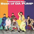 THANX!!!!!!! Neo Best of DA PUMP (ALBUM+DVD) (Japan Version)