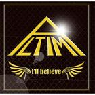 I'll believe (Normal Edition)(Japan Version)