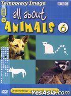 All About Animals 6 (DVD) (Hong Kong Version)