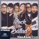 Rock the Ballad (SACD) (Limited Edition)