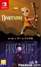 Neversong & Pinstripe (Asian Chinese / English / Japanese Version)