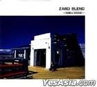 ZARD BLEND -SUN & STONE- (Japan Version)