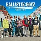 BALLISTIK BOYZ (ALBUM+DVD) (Japan Version)