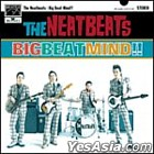 BIG BEAT MIND ! ! (Japan Version)