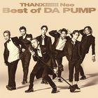 THANX!!!!!!! Neo Best of DA PUMP  (Japan Version)