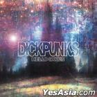 Dickpunks Mini Album - Hello Goodbye