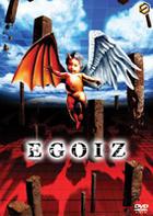 EGOIZ DVD (Japan Version)