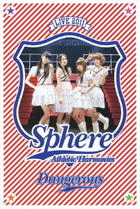 Sphere Live 2011 Athletic Harmonies - Dangerous Stage - LIVE (Japan Version)