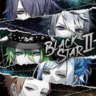 BLACKSTAR 2 [STAR Ver.] (First Press Limited Edition) (Japan Version)