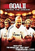 Goal II: Living the Dream (VCD) (Hong Kong Version)