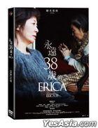 永远38岁的ERICA (2019) (DVD) (台湾版)