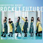 ROCKET FUTURE [Type B] (Japan Version)