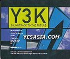 Y3K - Soundtrack To The Future