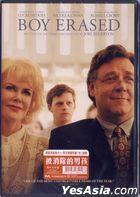 Boy Erased (2018) (DVD) (Hong Kong Version)