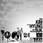 Kim Hyung Suk Mini Album - 2011 With Friends Part. 1