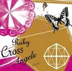 Ruby Cross Angels 1 (Japan Version)