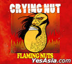 Crying Nut Vol. 7 - Flaming Nuts