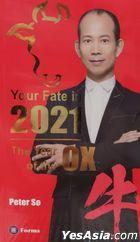 苏民峰牛年生肖运程 2021 (英文版)