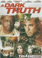 A Dark Truth (2012) (DVD) (Hong Kong Version)