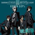 DARKNESS NIGHT|BRIGHTEST LIGHT (Japan Version)