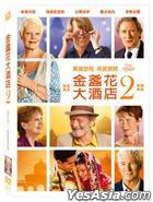 The Second Best Exotic Marigold Hotel (2015) (DVD) (Taiwan Version)