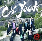 Oh Yeah [Type B] (SINGLE+DVD)  (First Press Limited Edition) (Japan Version)
