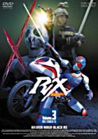 Masked Rider Black RX Vol. 3 (Japan Version)