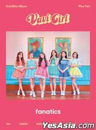 Fanatics Mini Album Vol. 2 – Plus Two + Poster in Tube