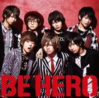 BE HERO [Type A](SINGLE+DVD) (First Press Limited Edition)(Japan Version)
