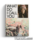 Girls' Generation: Tae Yeon Mini Album Vol. 4 - What Do I Call You (My Daisy Version)