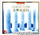 Classic Love (2CD) (China Version)