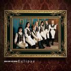 Eclipse (SINGLE+DVD) (First Press Limited Edition) (Japan Version)