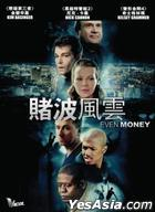 Even Money (2006) (DVD) (Hong Kong Version)