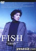 Naohito Fujiki in F. I. S. H. - Director's Cut edition  (Japan Version)