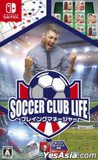 Soccer Club Life Playing Manager (Japan Version)