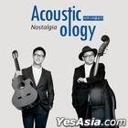 Acousticology - Nostalgia