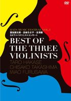 BEST OF THE THREE VIOLINISTS-HATS FES 2016- (Japan Version)