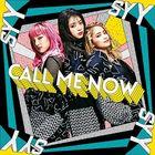 CALL ME NOW   (SINGLE+DVD) (Japan Version)